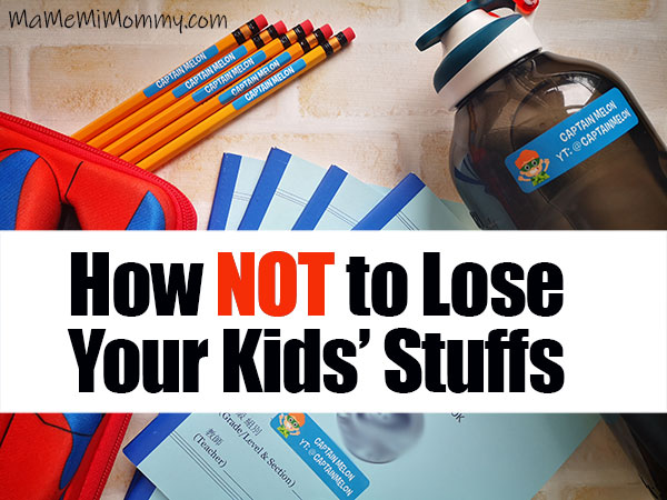 How not to Lose Your Kids' Stuffs